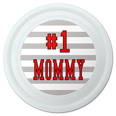"#1 Mommy Number One Mom Mother Novelty 9"" Flying Disc"