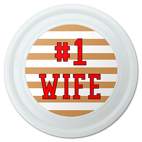 "#1 Wife Number One Favorite Love Novelty 9"" Flying Disc"