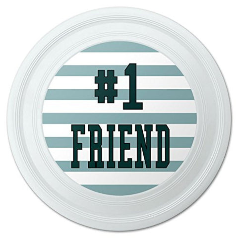 "#1 Friend Number One Favorite Novelty 9"" Flying Disc"