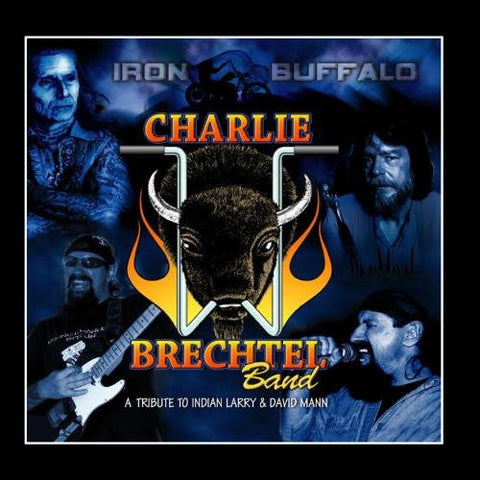 Iron Buffalo CD by The Charlie Brechtel Band