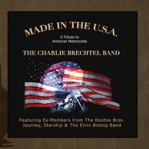 Made in the USA CD by The Charlie Brechtel Band