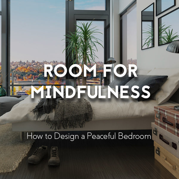 Bedroom Ideas for Mindfulness