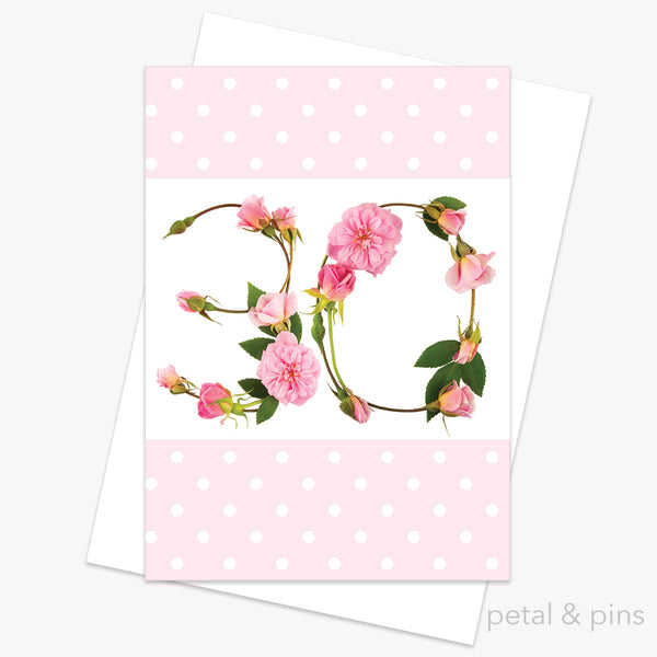 30th birthday roses card from the love letters collection by petal & pins