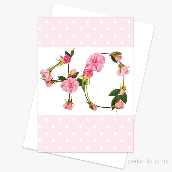 40th birthday roses card from the love letters collection by petal & pins