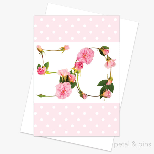 50th birthday roses card from the love letters collection by petal & pins