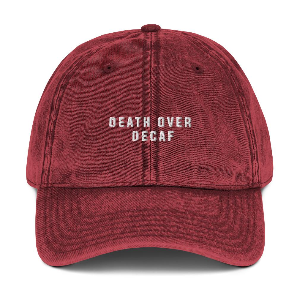 Death Over Decaf Vintage Cotton Twill Cap - Illusions Clothing