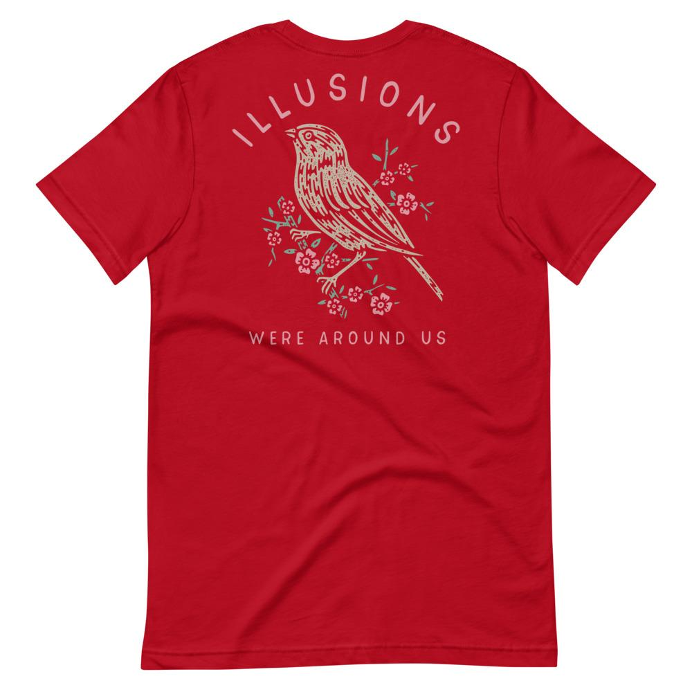 Illusions Were Around Us Tee - Illusions Clothing