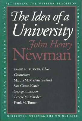 The Idea of a University - John Henry Newman