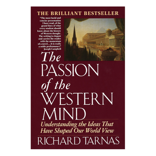 The Passion of The Western MInd - Richard Tarnas
