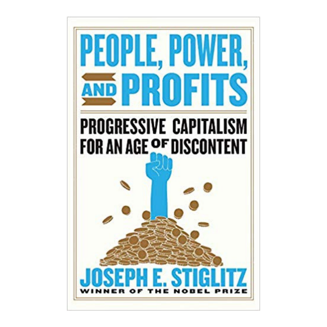 People, Power, and Profits  - Joseph E. Stiglitz