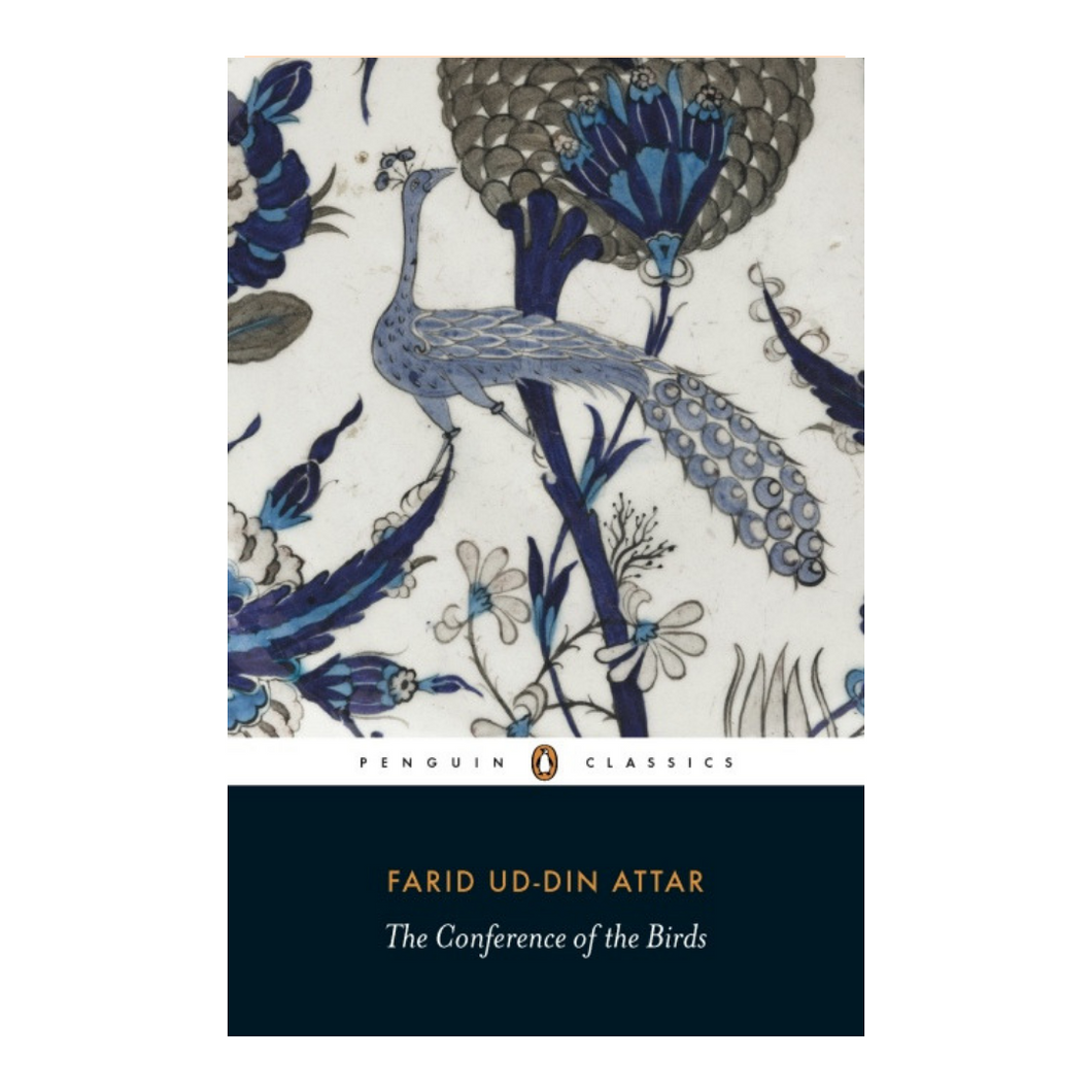 The Conference of The Birds - Farid ud-Din Attar