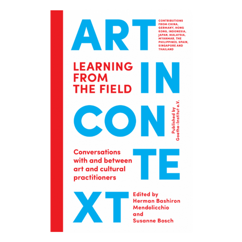 Art In Context - edited by Herman Bashiron Mendolicchio and Susanne Bosch