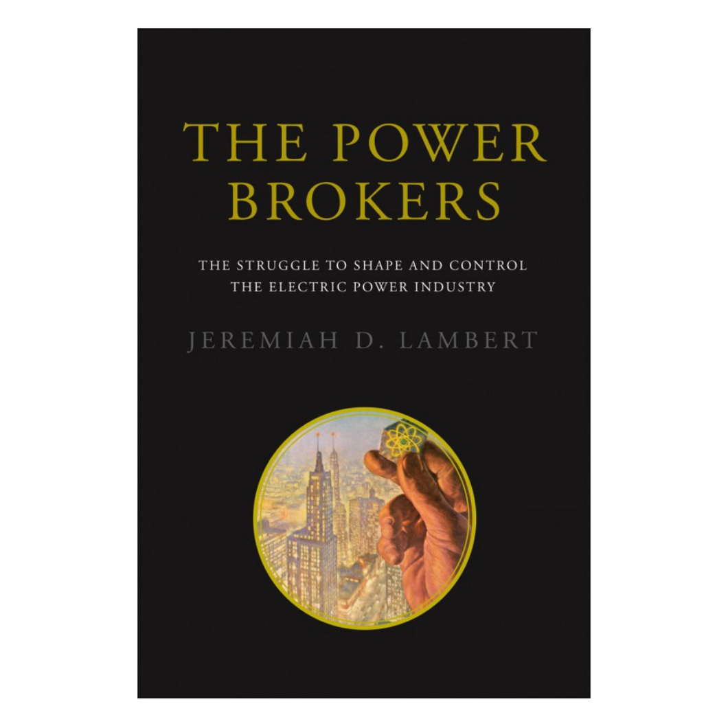 The Power Brokers -  Jeremiah D. Lambert