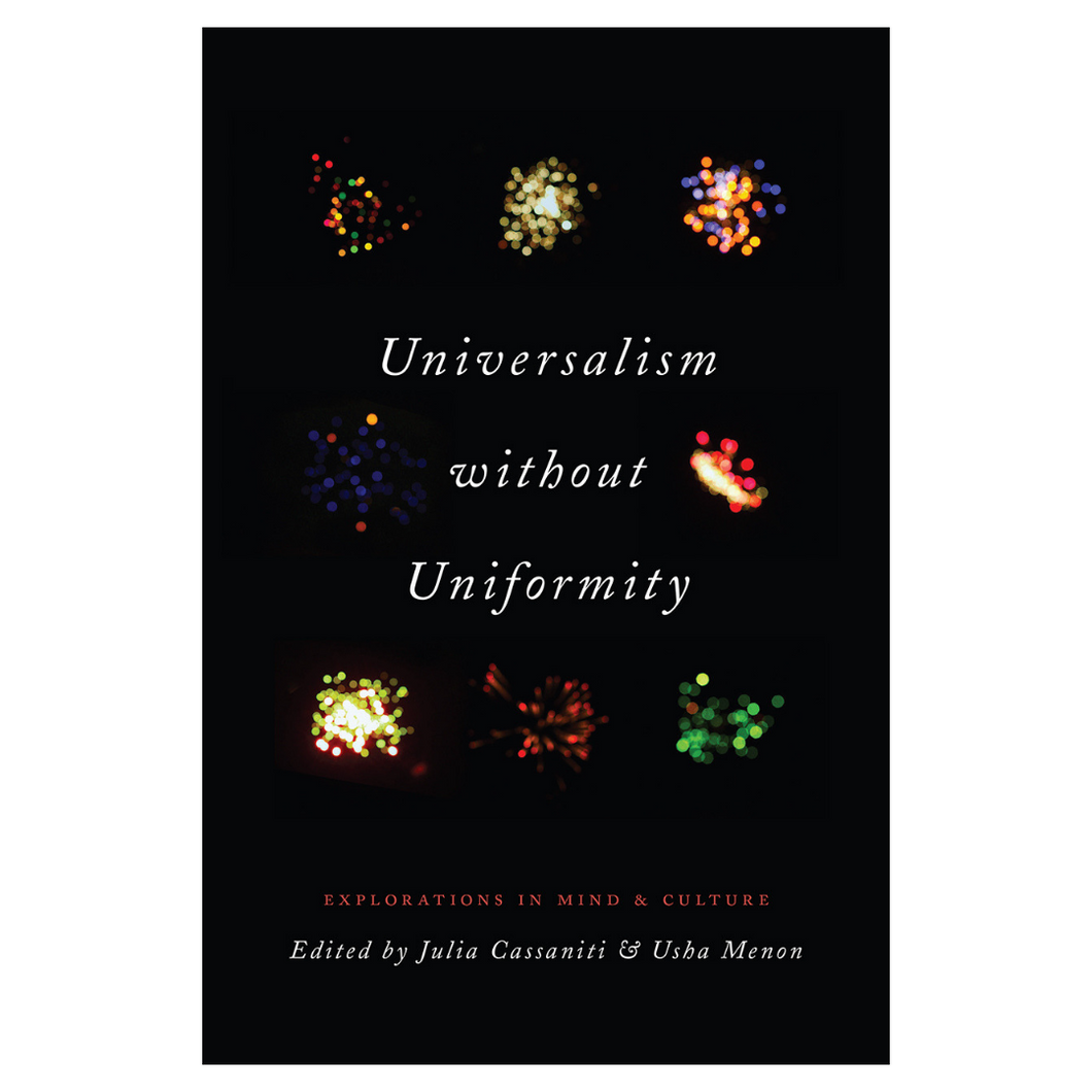 Universalism Without Uniformity -  Ed. by Usha Menon &  Julia Cassaniti