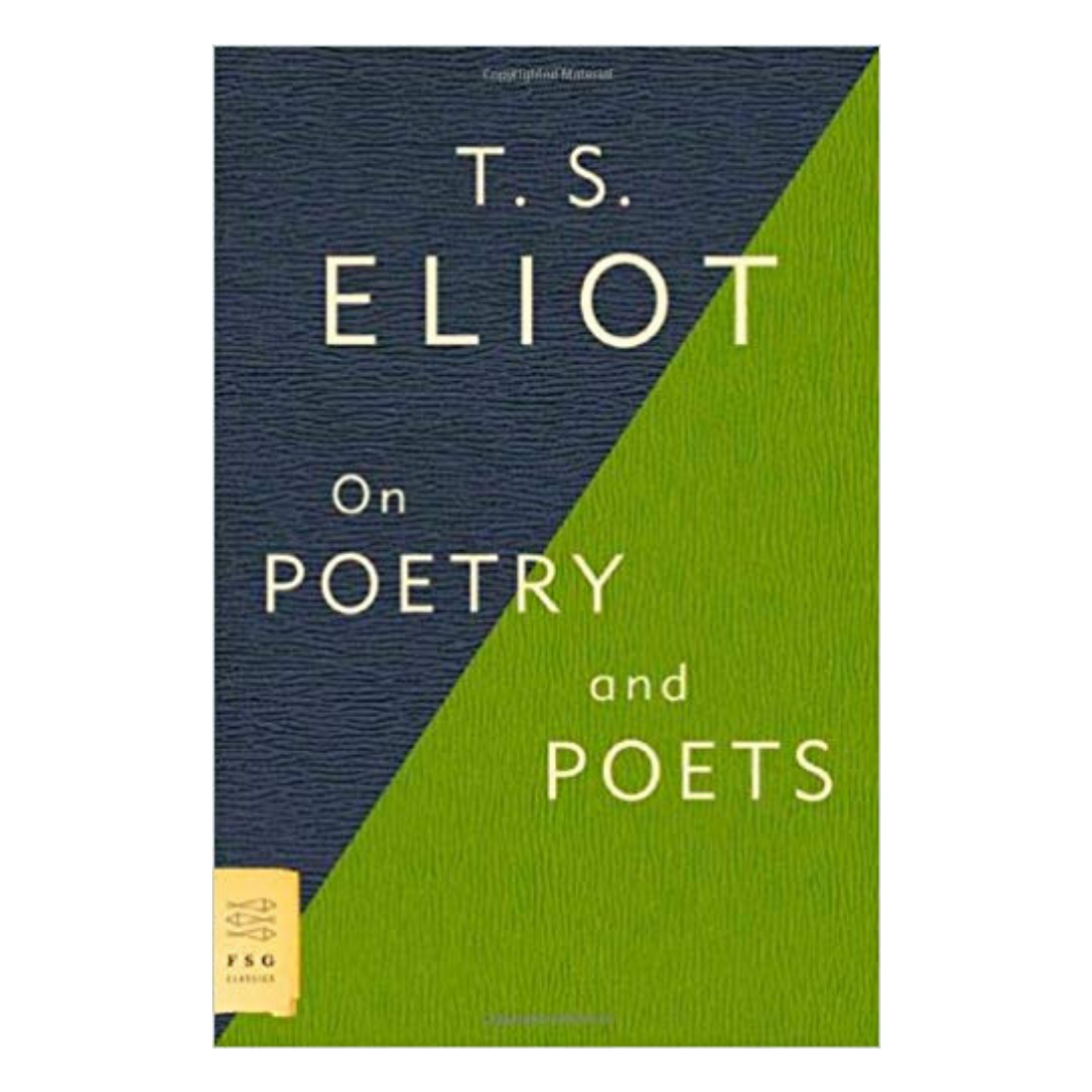 On Poetry and Poets - T. S. Eliot