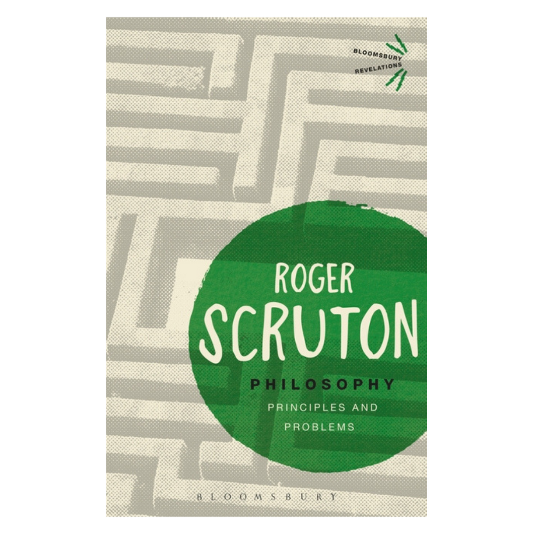 Philosophy : Principles and Problems - Roger Scruton