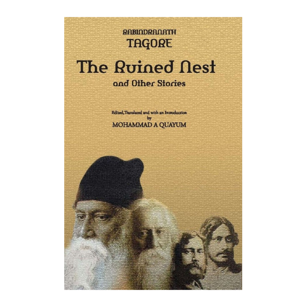 The Ruined Nest and Other Stories  - Rabindranath Tagore