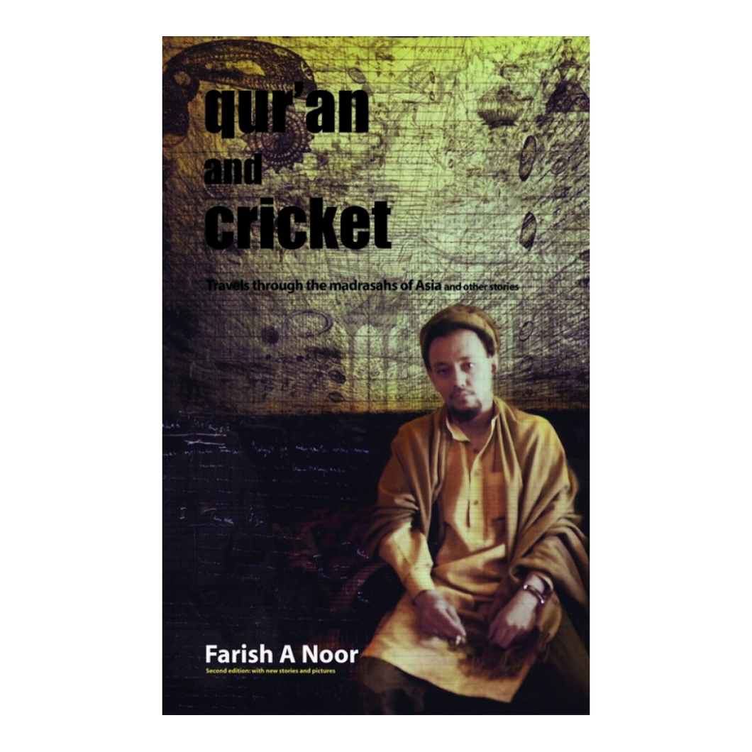 Qur'an and Cricket - Farish Noor