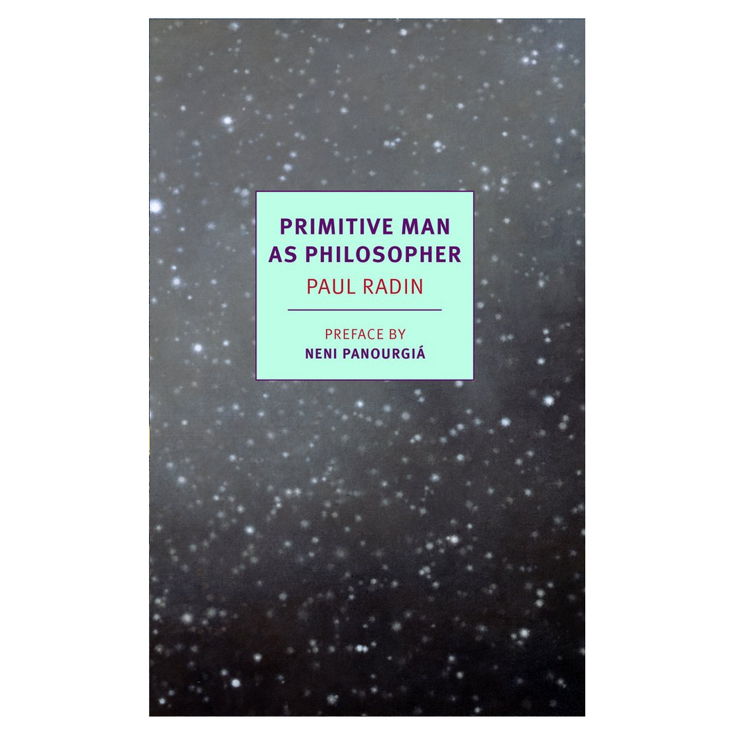 Primitive Man As Philosopher - Paul Radin