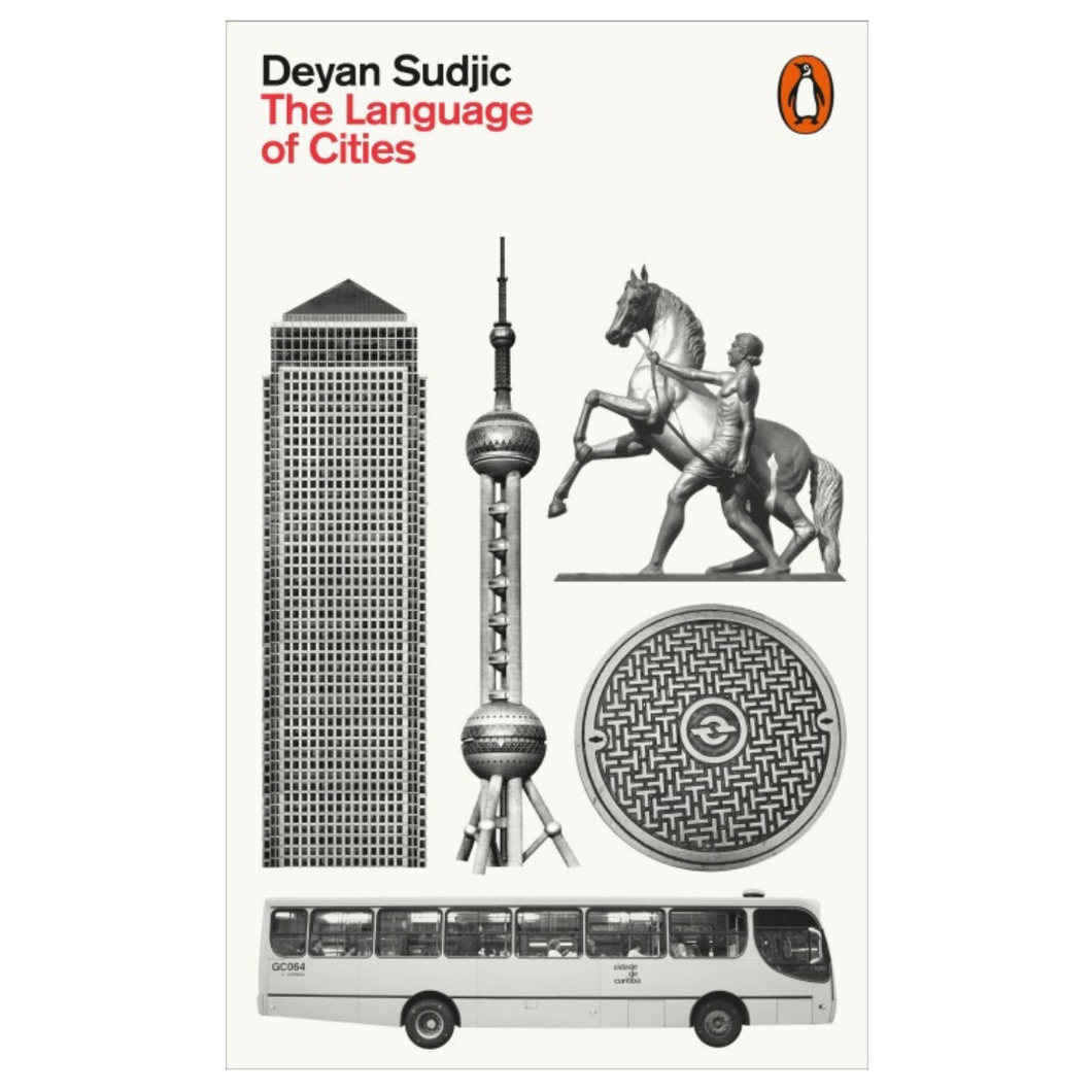 The Language of Cities - Deyan Sudjic