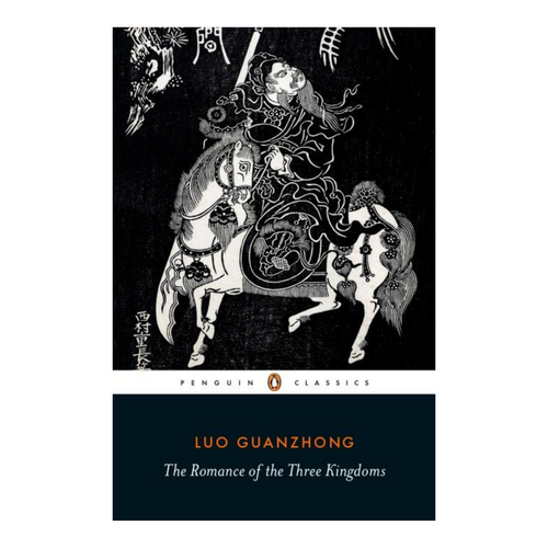 The Romance of the Three Kingdoms - Luo Guanzhong