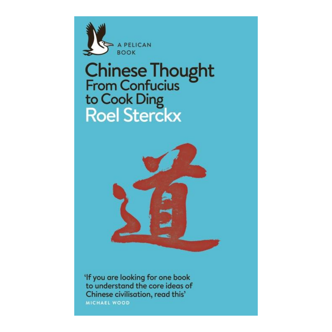 Chinese Thought - Roel Sterckx