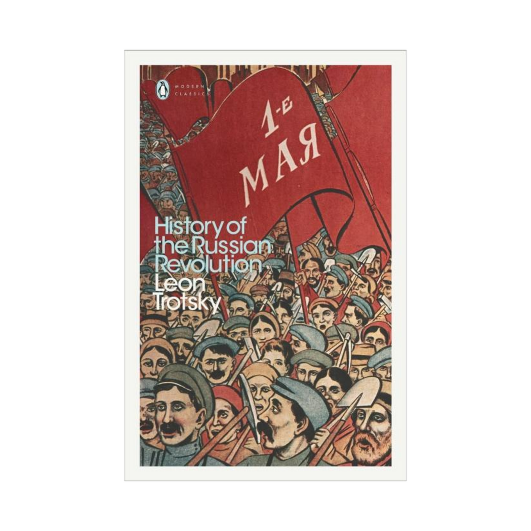 The History of Russian Revolution - Leon Trotsky