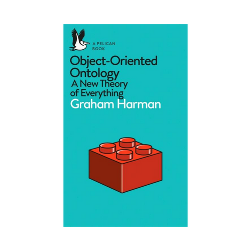 Object-Oriented Ontology - Graham Harman