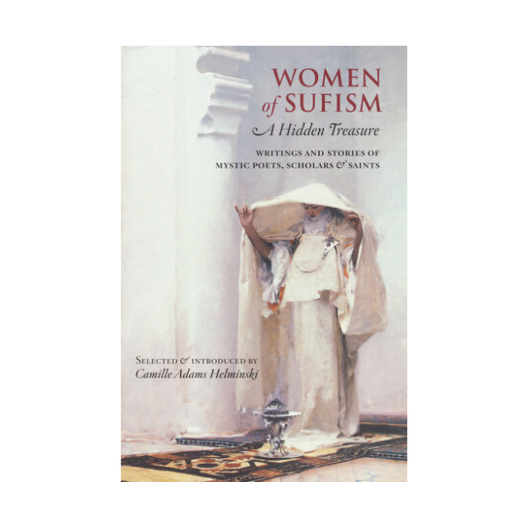 Women of Sufism - Camille Adams Helminski