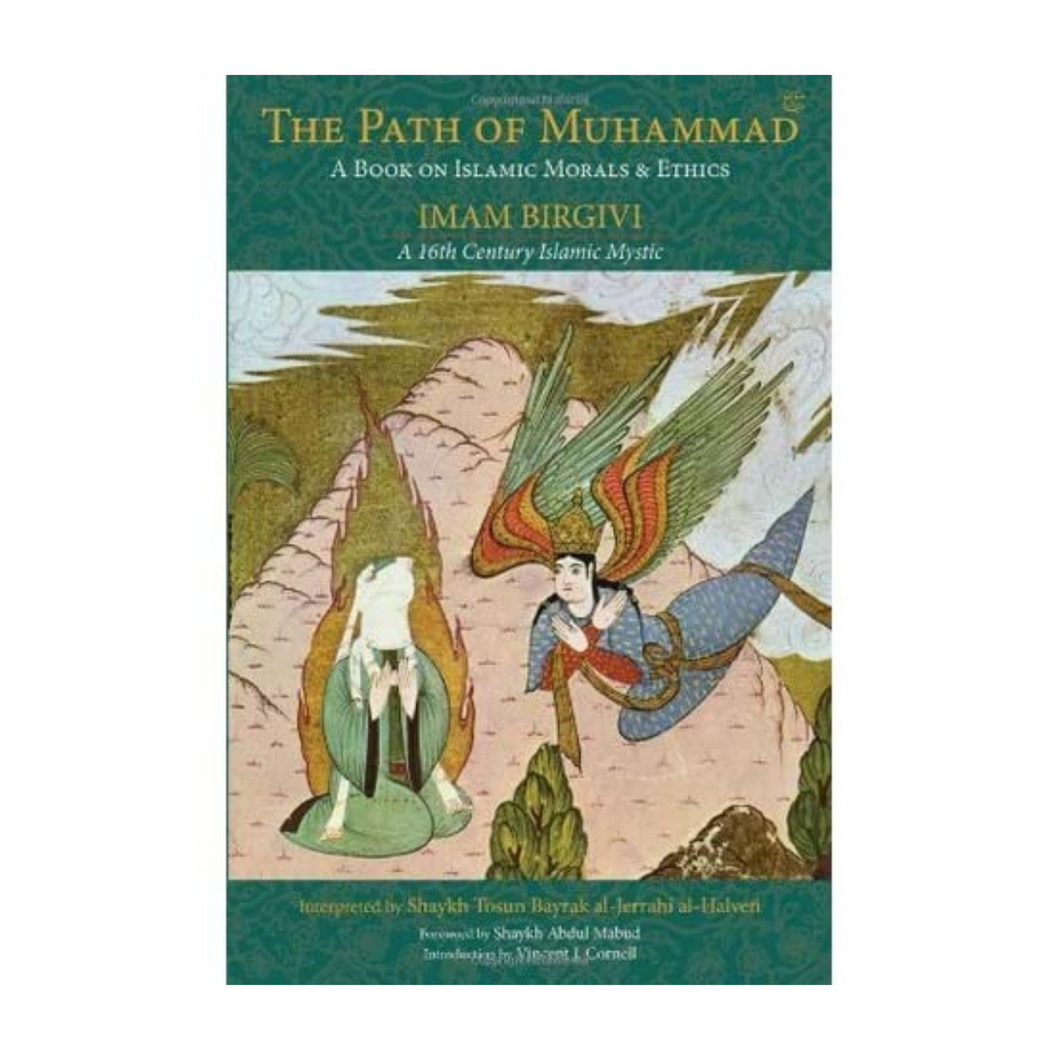 Path of Muhammad : A Book on Islamic Morals and Ethics -  Imam Birgivi