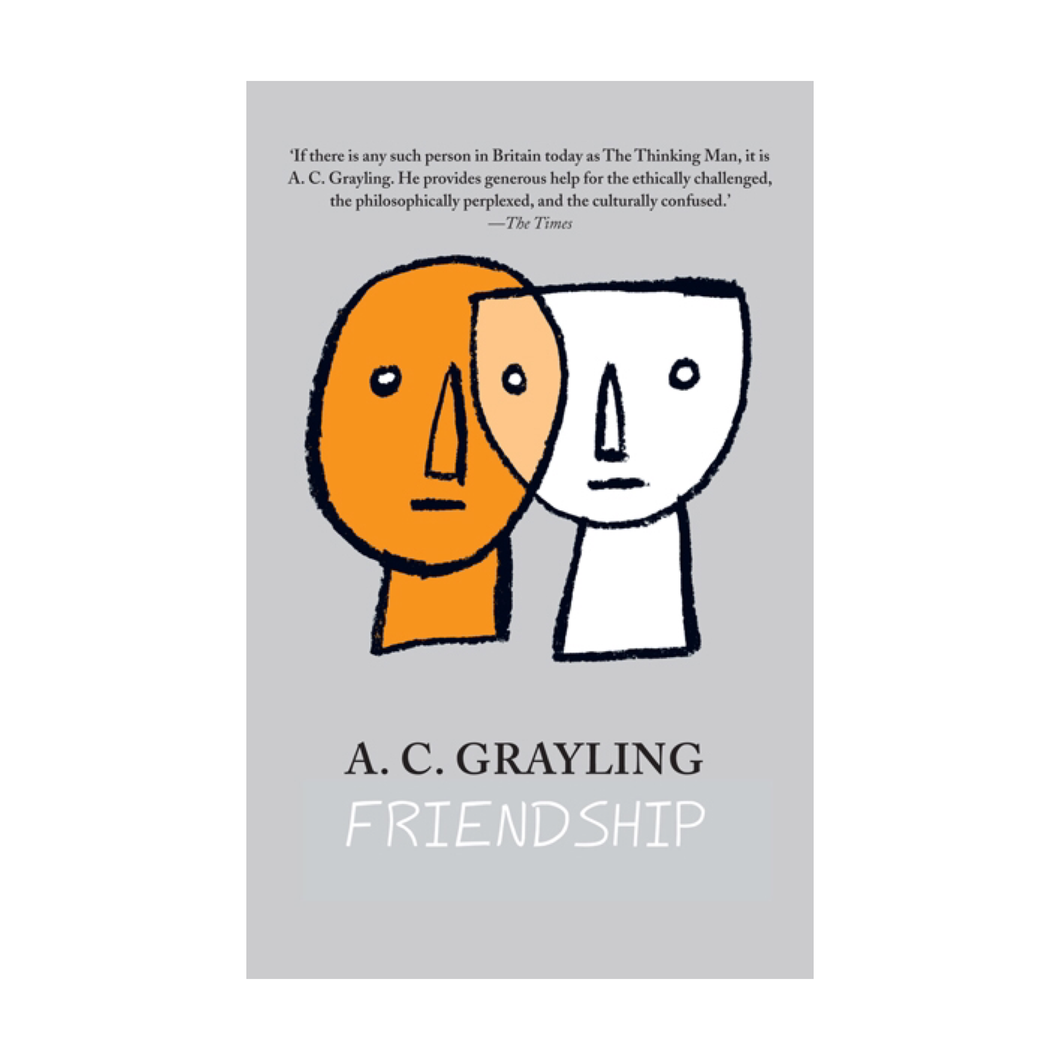 Friendship - A.C. Grayling