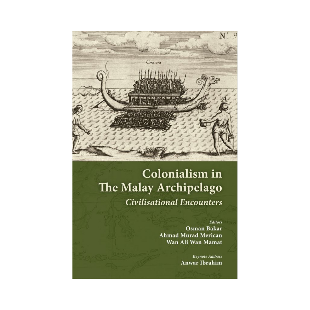 Colonialism in The Malay Archipelago: Civilisational Encounter