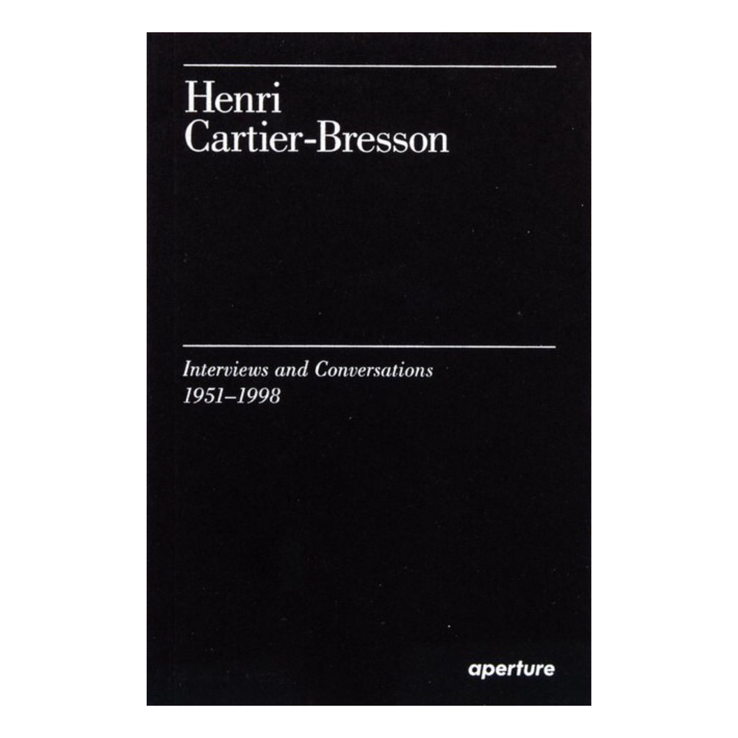 Interviews and Conversations - Cartier-Bresson