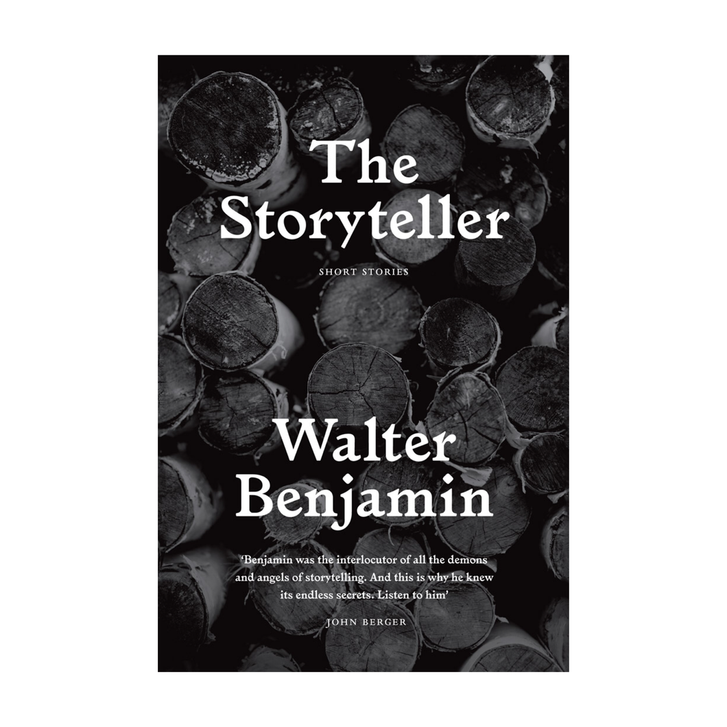 The Storyteller - Walter Benjamin