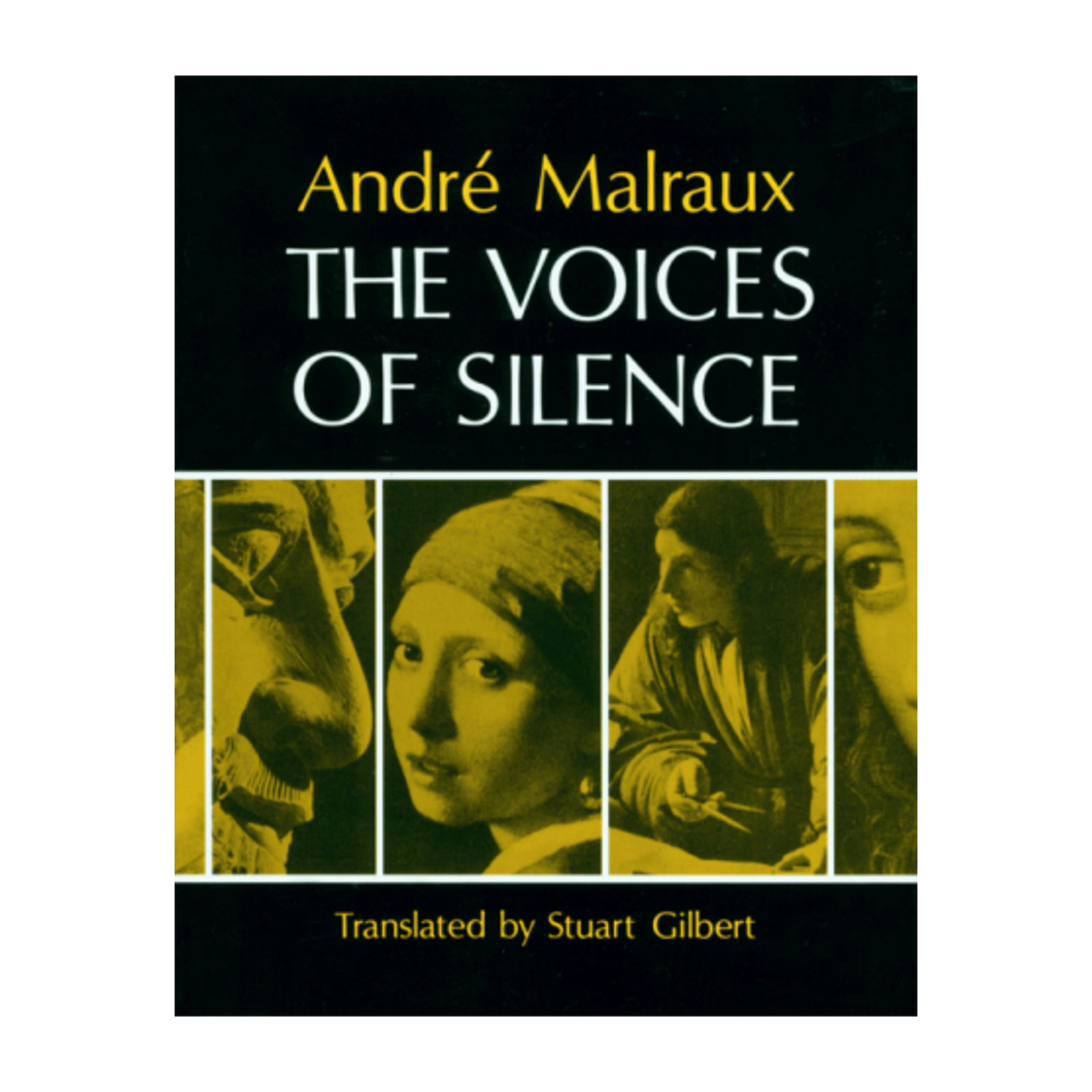 The Voices of Silence - André Malraux