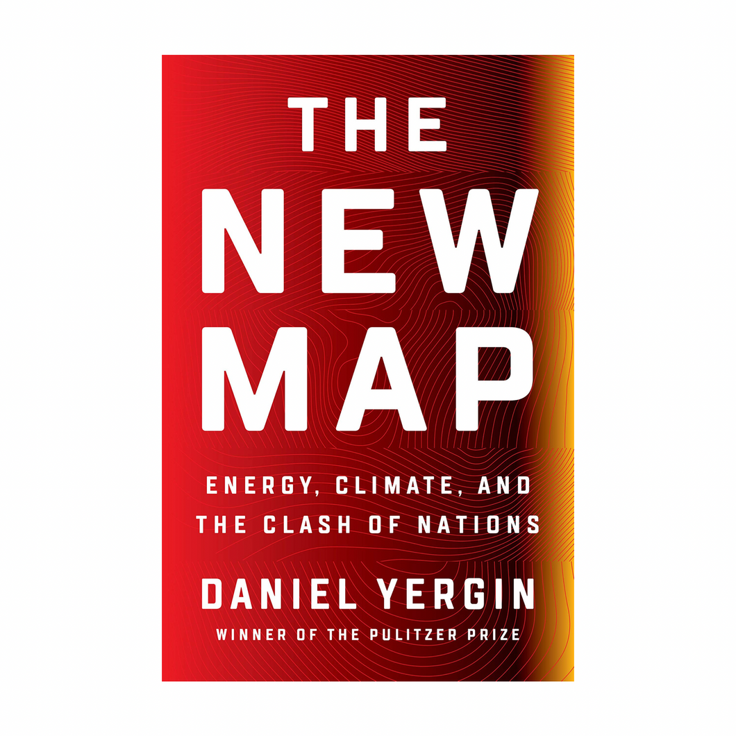 The New Map : Energy, Climate, and the Clash of Nations -  Daniel Yergin