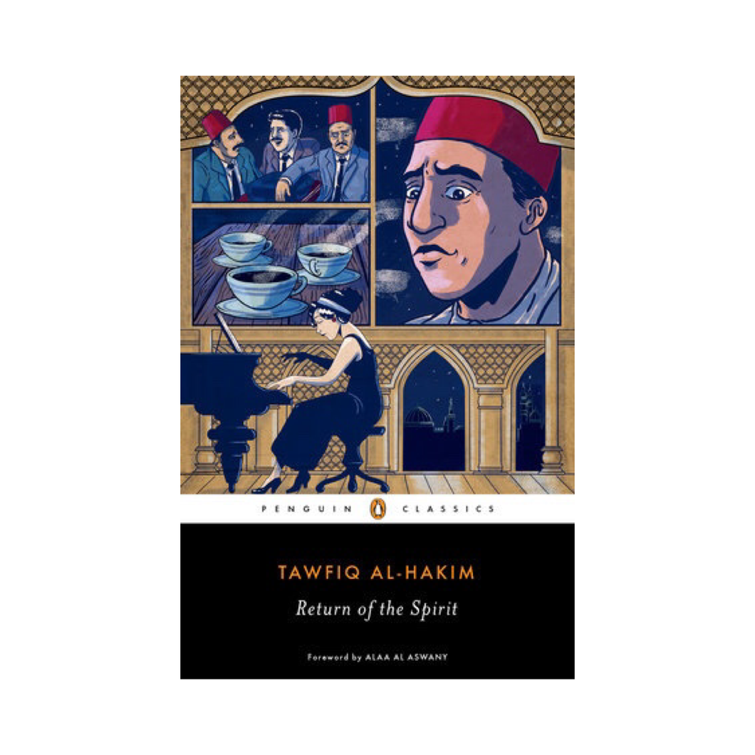 Return of the Spirit - Tawfiq Al-Hakim
