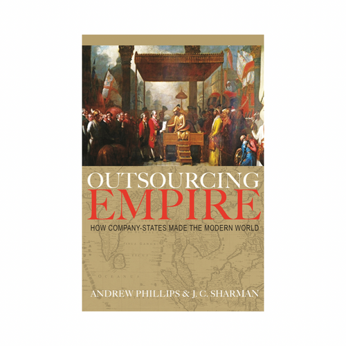 Outsourcing Empire - Andrew Philips & J. C. Sharman