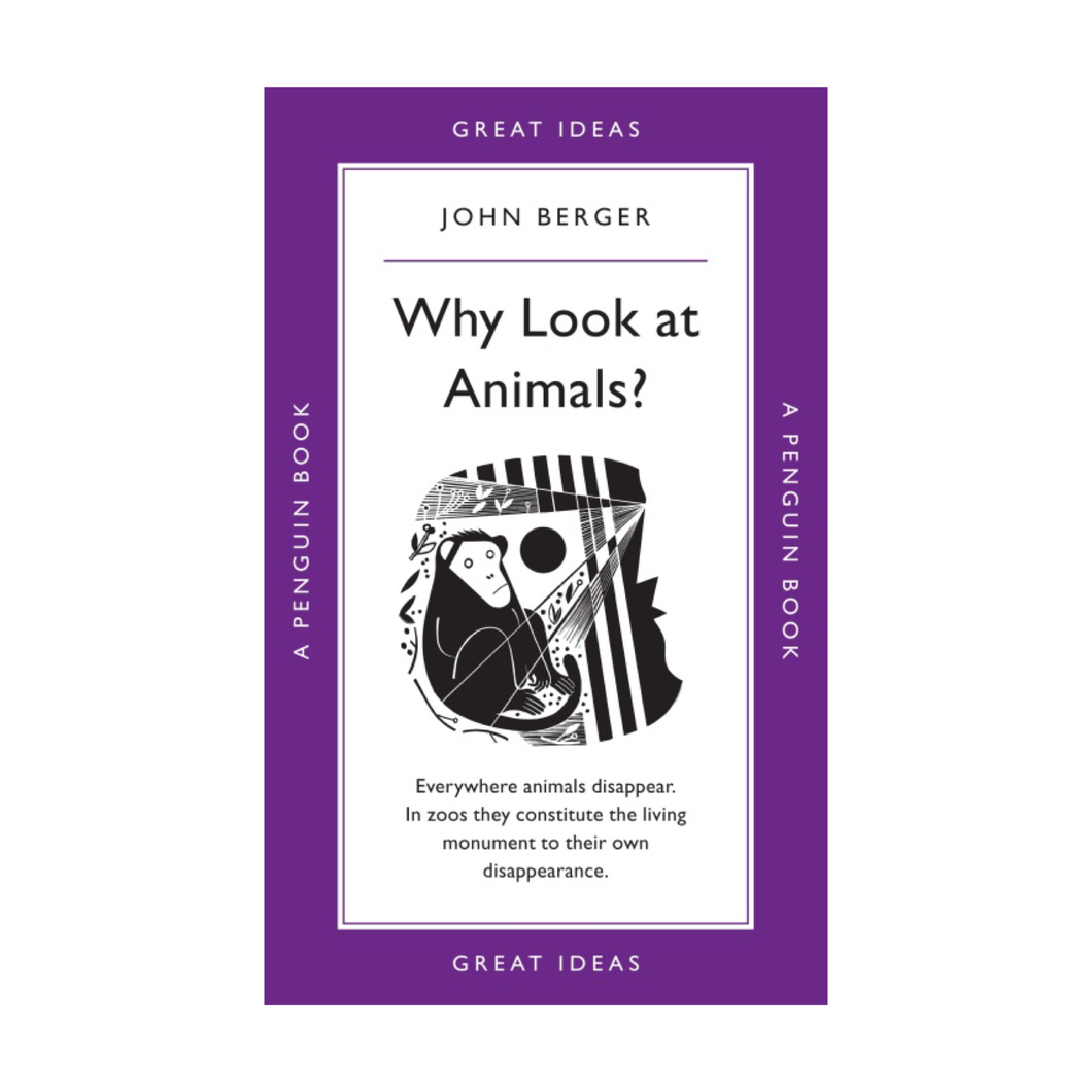 Why Look at Animals? - John Berger