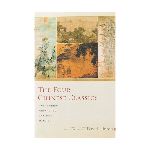 The Four Chinese Classics - Trans. David Hinton