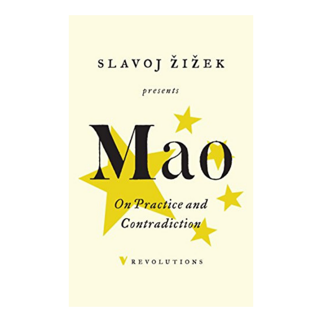 On Practice and Contradiction - Mao Zedong