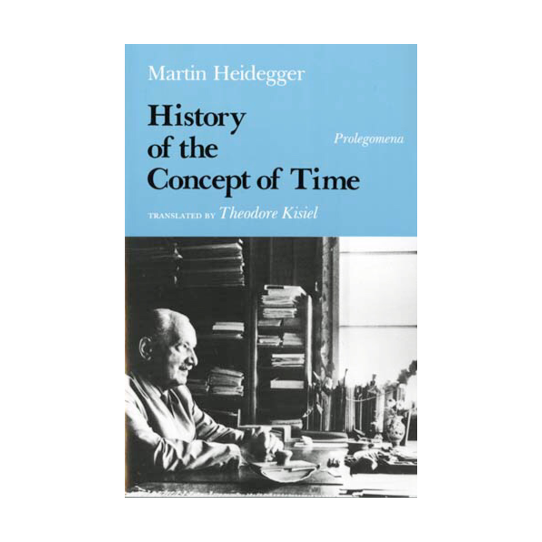 History of the Concept of Time - Martin Heidegger