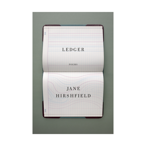 Ledger: Poems - Jane Hirshfield