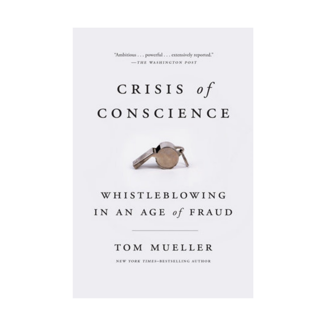 Crisis of Conscience- Tom Mueller