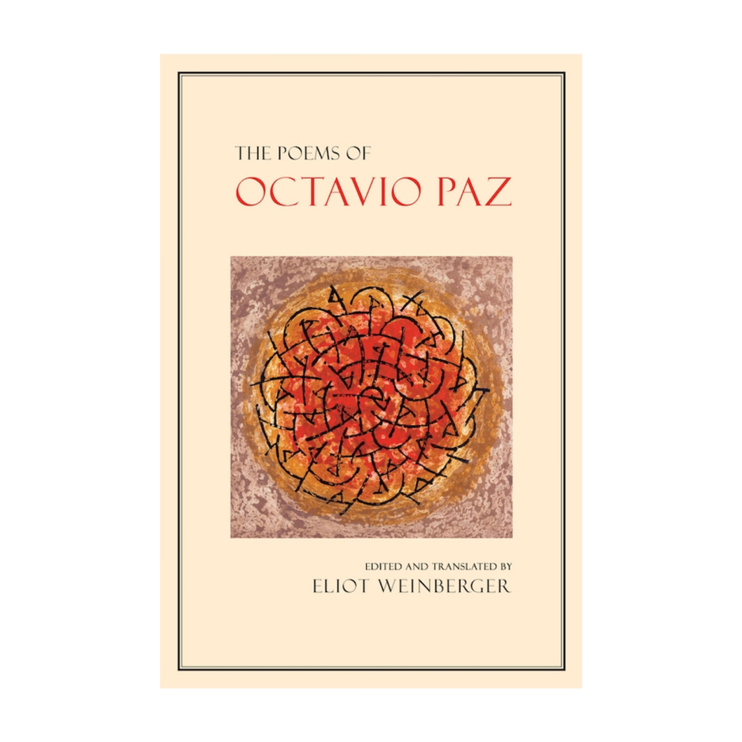The Poems of Octavio Paz - Octavio Paz