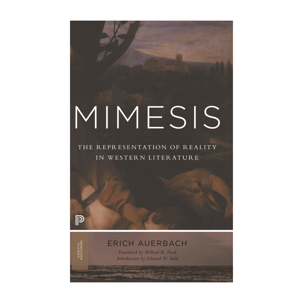 Mimesis: The Representation of Reality in Western Literature - Erich Auerbach