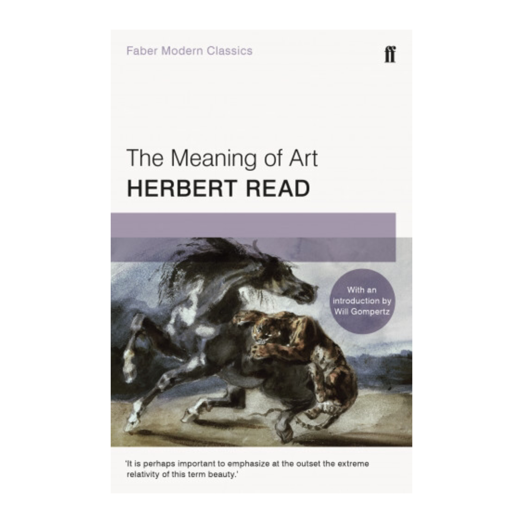 The Meaning of Art - Herbert Read