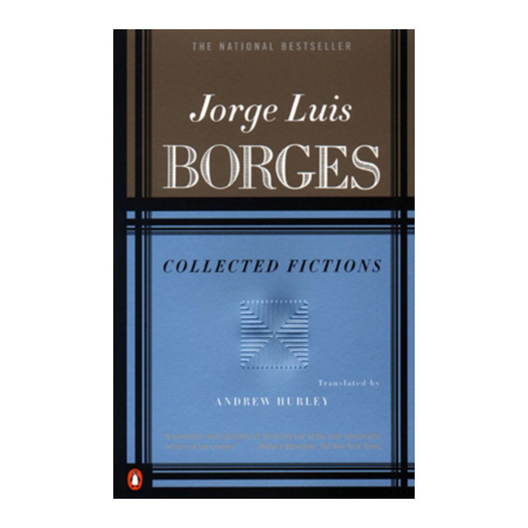 Collected Fictions - Jorge Luis Borges