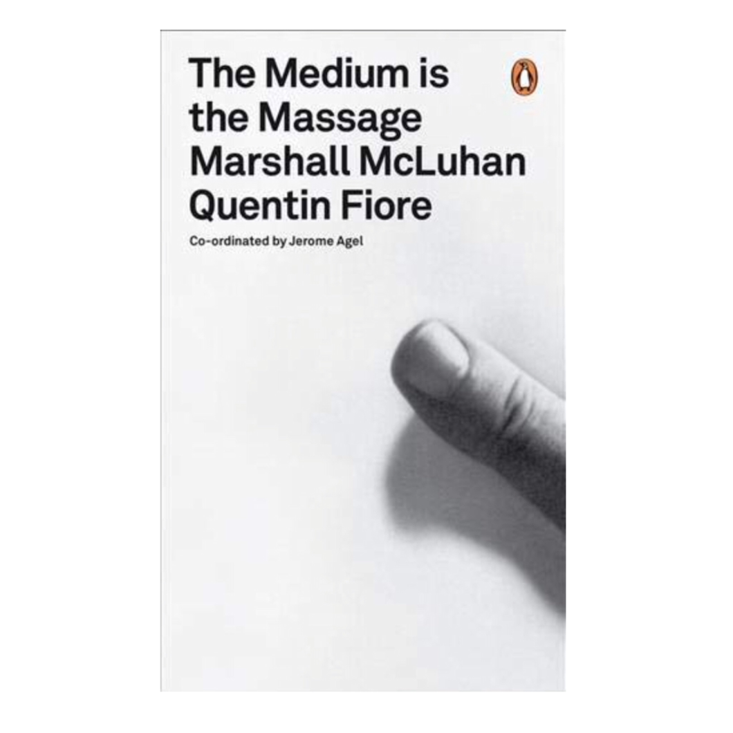 The Medium is the Massage - Marshall McLuhan, Quentin Fiore