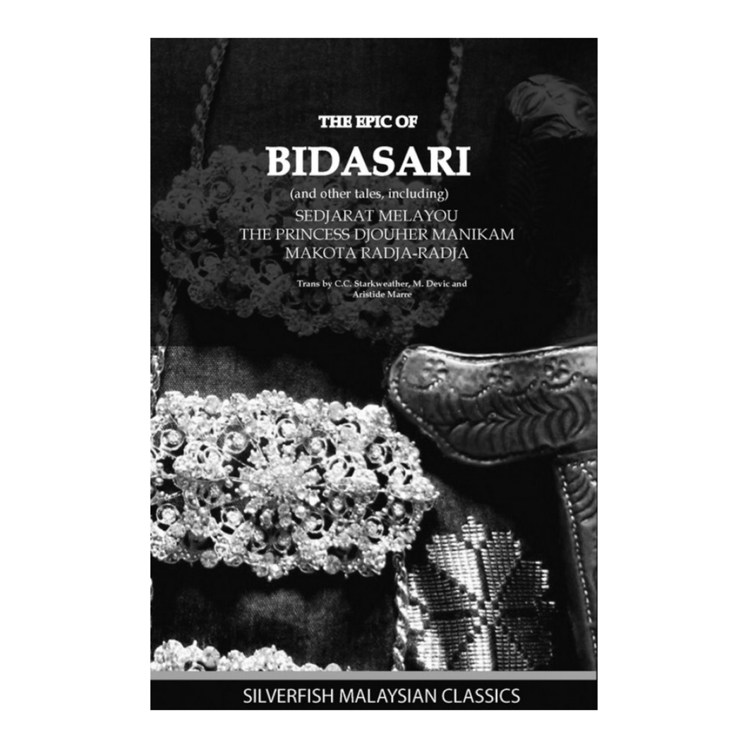 The Epic of Bidasari and other tales - C.C. Starkweather, M. Devic, Aristide Marre